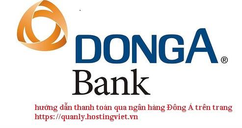 hướng dẫn thanh toán qua ngân hàng Đông Á