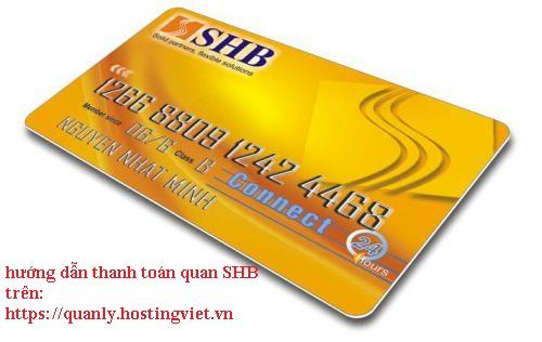 hướng dẫn thanh toán qua ngân hàng SHB