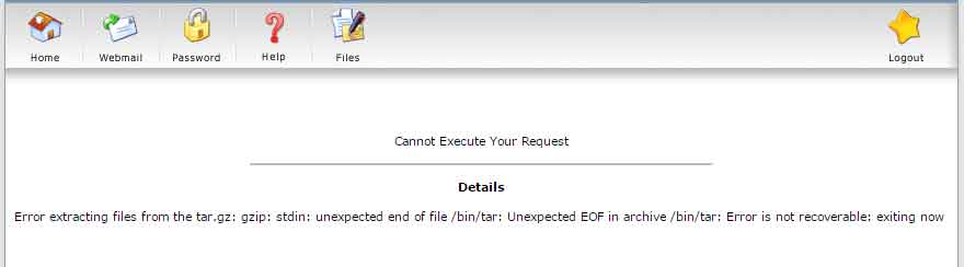 Cannot Execute Your Request Details Error extracting files from the tar.gz: gzip: stdin: unexpected end of file /bin/tar: Unexpected EOF in archive /bin/tar: Error is not recoverable: exiting now