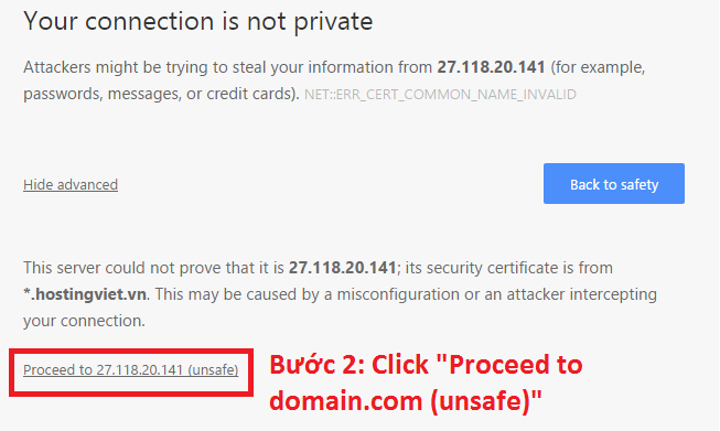 Your connection is not private, Click Proceed to-domain-(unsafe)